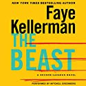 The Beast: Peter Decker and Rina Lazarus, Book 21 (       UNABRIDGED) by Faye Kellerman Narrated by Mitchell Greenberg