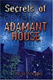 img - for Secrets of Adamant House book / textbook / text book