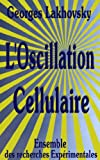 img - for L'Oscillation Cellulaire (French Edition) book / textbook / text book