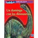 Un domingo con los dinosaurios (Spanish Edition)
