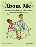 About Me: An Interactive Workbook for Children to Explore Their Feelings