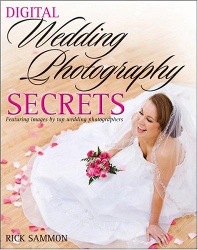 Digital Wedding Photography Secrets