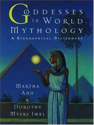 Goddesses in World Mythology, Martha Ann