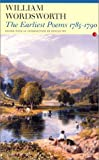 The  Wordsworth:The Earliest Poems 1785-1790 (Fyfield Books) (0415942268) by Wordsworth, William