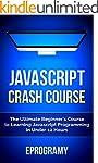JavaScript: Crash Course - The Ultima...