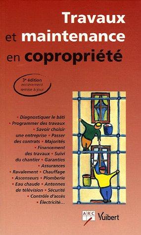 Travaux de maintenance en copropriete arc vuibert 3e edition arc auteur bro - Copropriete travaux toiture ...