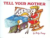 Tell Your Mother