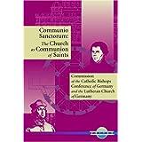 Communio Sanctorum: The Church as the Communion Saints (Unitas Books) ~ Michael Root