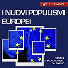 I nuovi populismi europei Audiobook by Emilio Crippi Narrated by Maurizio Cardillo