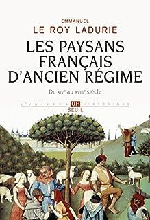 Les paysans français d'Ancien régime : du XIVe au XVIIIe siècle