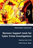 img - for Decision Support tools for Cyber Crime Investigations: Analyzing Cyber Crime book / textbook / text book