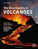 img - for The Encyclopedia of Volcanoes, Second Edition book / textbook / text book