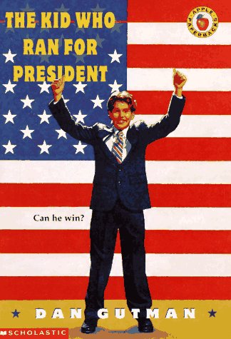 Image for The Kid Who Ran For President
