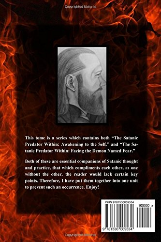 The Satanic Predator Within: Awakening to the Self and Facing the Demon Named Fear