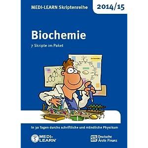 MEDI-LEARN Skriptenreihe 2014/15: Biochemie im Paket: In 30 Tagen durchs schriftliche und mündliche