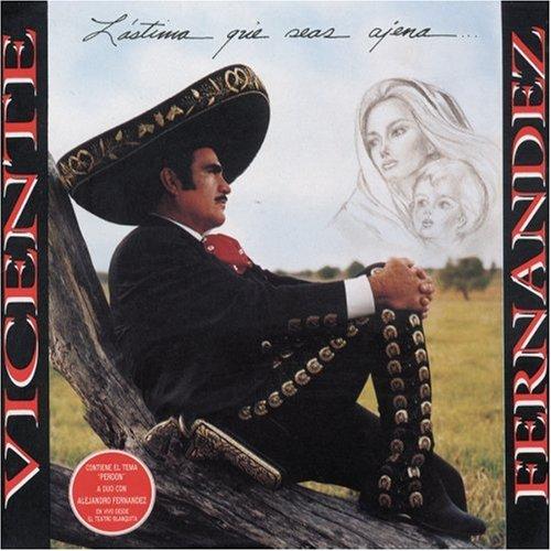 Vicente Fernandez - Nuestro Juramento Lyrics - Zortam Music