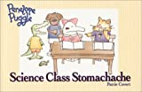 Penelope Puggle: Science Class Stomachache