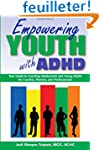 Empowering Youth With ADHD: A Guide t...
