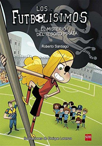 El misterio del tesoro pirata (Los Futbolísimos)