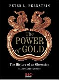 51AMJBB7YCL. SL160  The Power of Gold: The History of an Obsession