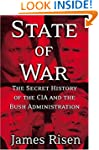 State of War: The Secret History of t...