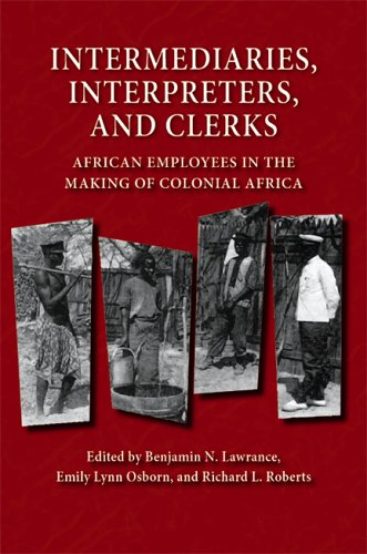 Intermediaries, Interpreters, and Clerks: African...