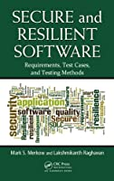 Secure and Resilient Software Front Cover