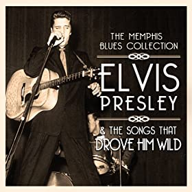Elvis Presley & The Songs That Drove Him Wild
