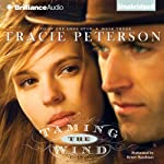 Taming the Wind: Land of the Lone Star, Book 3 (       UNABRIDGED) by Tracie Peterson Narrated by Renee Raudman