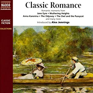Classic Romance | [Jane Austen, James Matthew Barrie, Leo Tolstoy, Emily Bronte, Jules Verne, William Blake, Thomas Hardy, Gustave Flaubert]