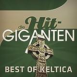 Die Hit Giganten Best of Keltica
