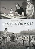 vignette de 'Les ignorants (Etienne Davodeau)'