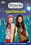 Wizards of Waverly Place #4: Spellbound (Wizards of Waverly Place)
