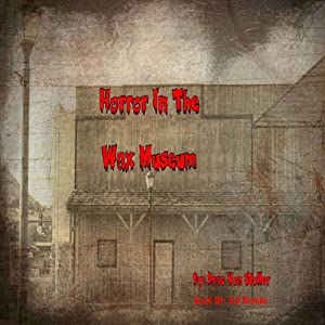 Horror in the Wax Museum Audiobook
