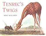 Tenrec's Twigs