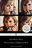 The Lost Honor of Katharina Blum (Penguin Classics) (014310540X) by Heinrich Böll