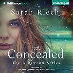 The Concealed: The Lakewood Series, Book 1 | Sarah Kleck,Audrey Deyman - translator,Michael Osmann - translator