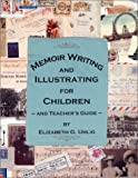 Memoir Writing and Illustrating for Children