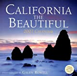 California the Beautiful 2007 Calendar (1599620111) by Rowell Galen