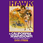 The California Shakedown (       UNABRIDGED) by Dan Streib Narrated by Chris Sorensen