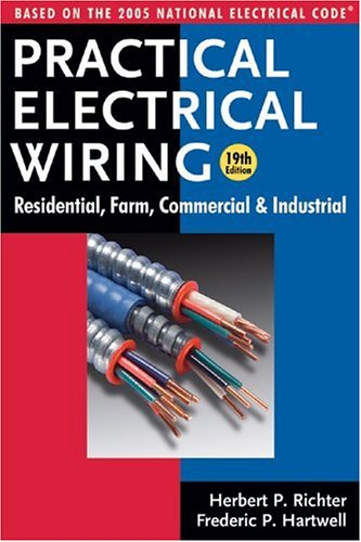 Practical Electrical Wiring: Residential, Farm, Commercial and Industrial: Based on the 2005 National Electrical Code (Practical Electrical Wiring: Residential, Farm, Commercial & Industr) (Electrical Commercial Wiring compare prices)