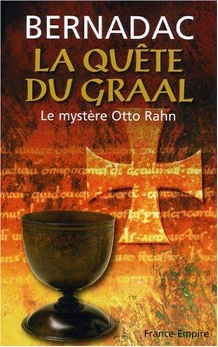 la-quete-du-graal-le-mystere-otto-rahn