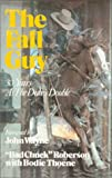 The Fall Guy: 30 Years As the Duke's Double. (088839036X) by Bad Chuck Roberson