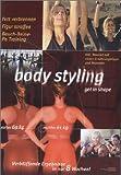 Body Styling 3 (incl. 24-seitiges Booklet) - Christa Traczinski