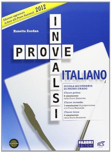 Prove INVALSI di italiano 2012 Per la Scuola media PDF