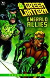 Green Lantern: Emerald Allies: Featuring Green Arrow (1563896036) by Marz, Ron