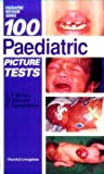 img - for 100 Paediatric Picture Tests book / textbook / text book