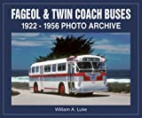 img - for Fageol & Twin Coach Buses 1922-1956 Photo Archive book / textbook / text book