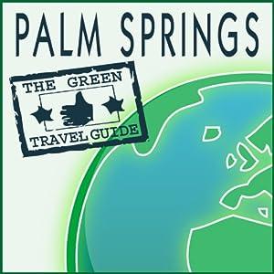 Palm Springs Walking Tour