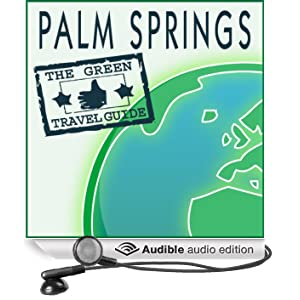 Palm Springs: Green Travel Guide